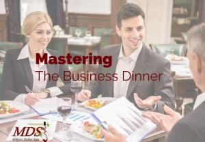 Mastering the Business Dinner